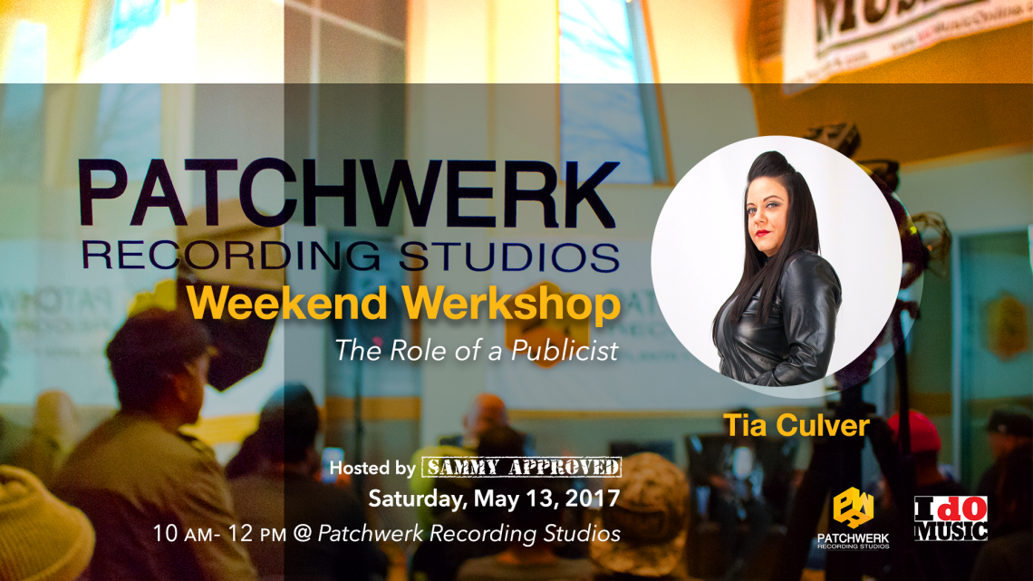 Weekend Werkshop: The Role Of the Publicist w/Tia Culver
