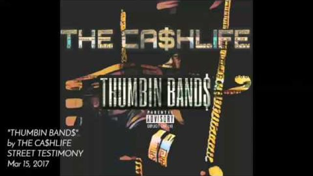 THE CA$HLIFE x THUMBIN BAND$ (PROD by Ric & Thaddeus)