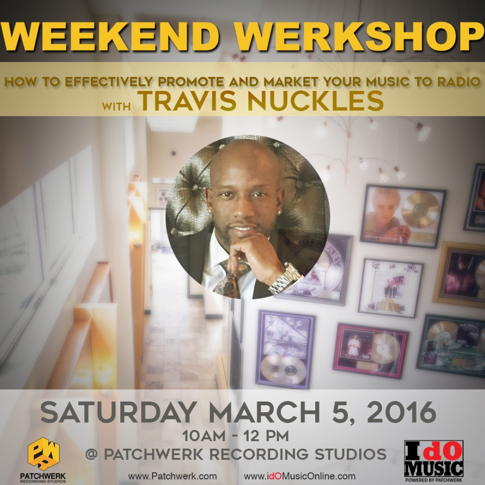 Recap: Weekend Werkshop w/Travis Nuckles
