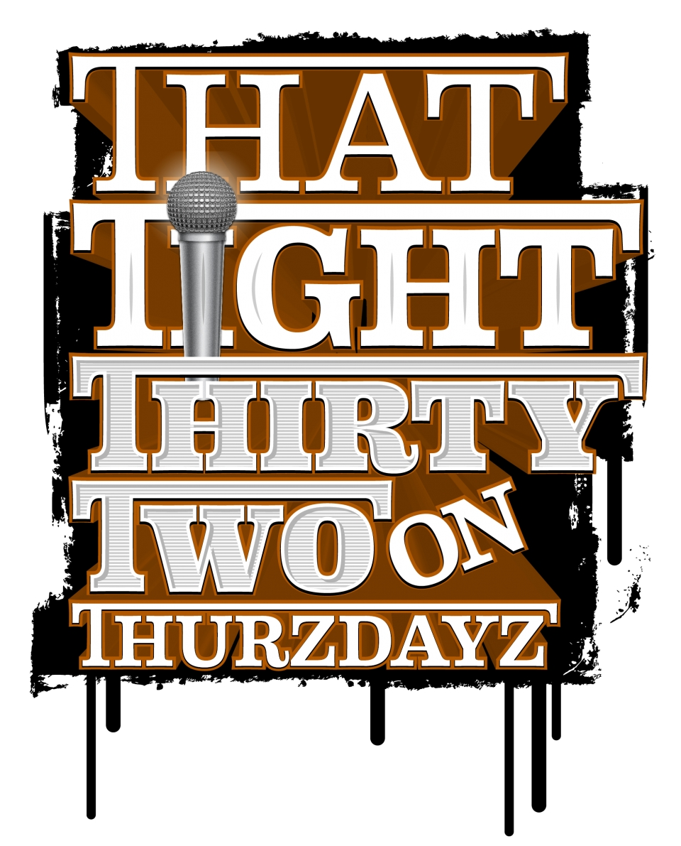 February 'That Tight Thirty Two On Thurzdayz' Contest Verses