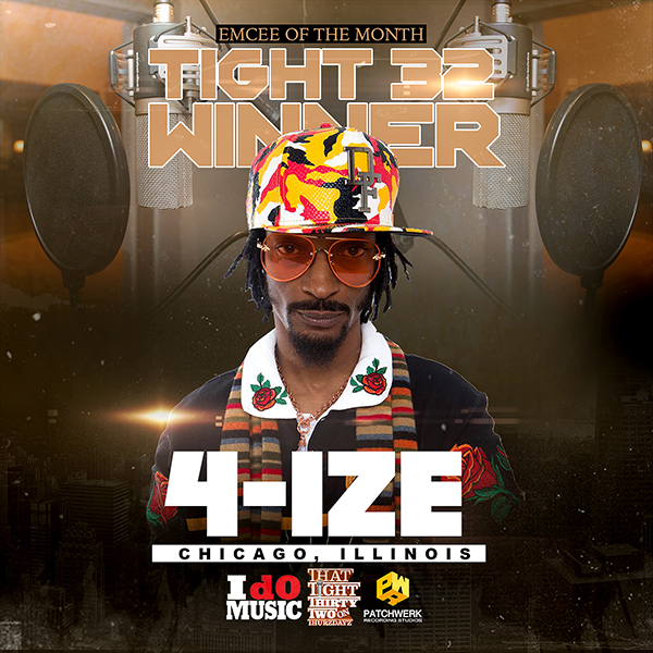 May Tight 32 Emcee Of The Month: 4-IZE