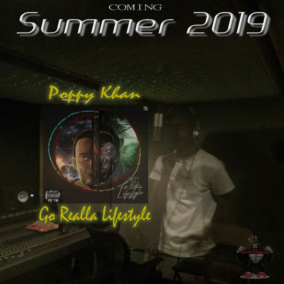 Poppy Khan new EP, Go Realla Lifestyle is coming soon. Really, really soon!! He is reportedly set to release his 1st EP this summer 2019 including some dope features. #goreallalifestyle #poppykhan #heavygamebiz